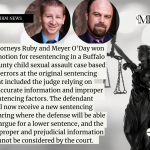 Ruby and Meyer O'Day Win a Motion for Resentencing
